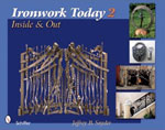 Ironwork Today 2 Includes Jeff Benson Metalwork